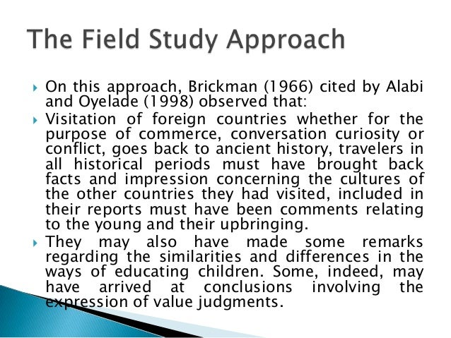the five approaches to the study of comparative education Comparative study of industry and resource-based approaches to strategy: 511 five forces analysis in this paper we use the stepwise approach to study the problem due to dual nature of the purpose.