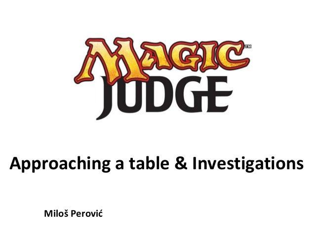 Approaching a table & Investigations Miloš Perović