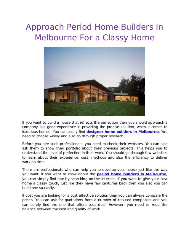 approach-period-home-builders-in-melbourne-for-a-classy-home -1-638.jpg?cb=1511862362