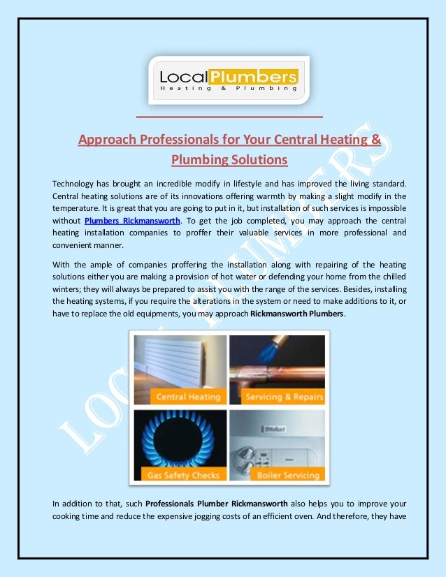 Approach Professionals for Your Central Heating & Plumbing Solutions