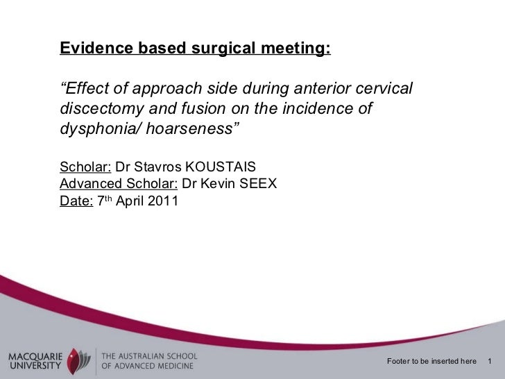 "Evidence based surgical meeting: "" Effect of approach side during anterior cervical discectomy and fusion on the incidence..."