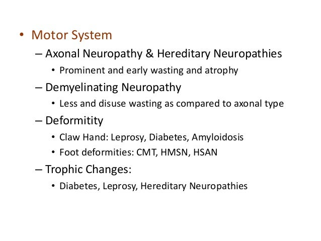 Approach to a patient with peripheral neuropathy Hereditary motor neuropathy
