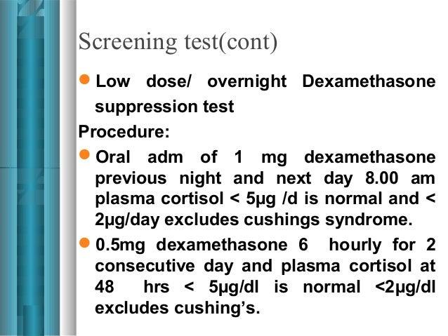 Dexamethasone Suppression Test Fasting