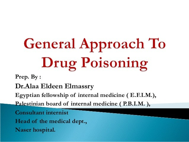 Prep. By : Dr.Alaa Eldeen Elmassry Egyptian fellowship of internal medicine ( E.F.I.M.), Palestinian board of internal med...