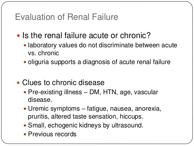 Approach To Laboraratory Diagnosis Of Acute And Chronic Renal Failure