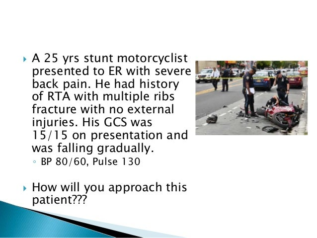  A 25 yrs stunt motorcyclist presented to ER with severe back pain. He had history of RTA with multiple ribs fracture wit...
