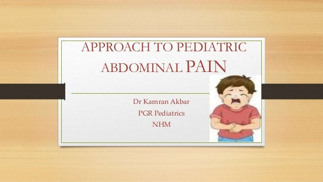 Approach To Pediatric Abdominal Pain