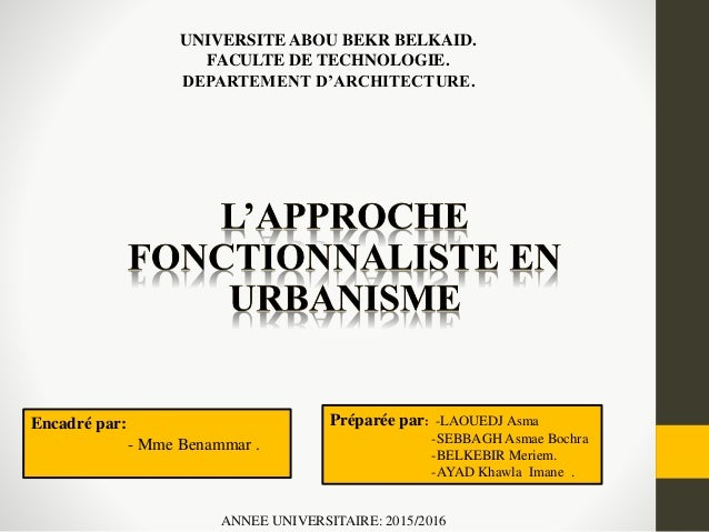 UNIVERSITE ABOU BEKR BELKAID. FACULTE DE TECHNOLOGIE. DEPARTEMENT D'ARCHITECTURE. Préparée par: -LAOUEDJ Asma -SEBBAGH Asm...