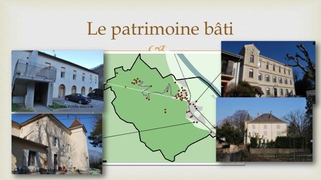  Ancienne école-mairie Château de Chaulnes Ancien orphelinat Domaine Rivier Le patrimoine bâti