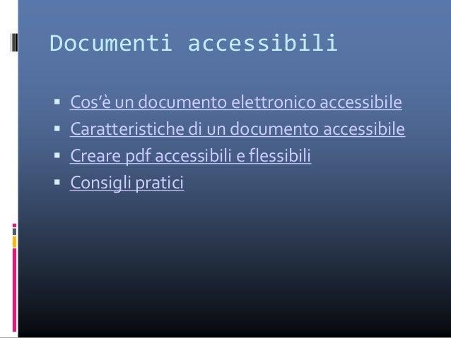 Link utili  www.pubbliaccesso.gov.it  www.porteapertesulweb.it/inizio/accesso.htm  www.aib.it  www.w3c.it  www.w3.org