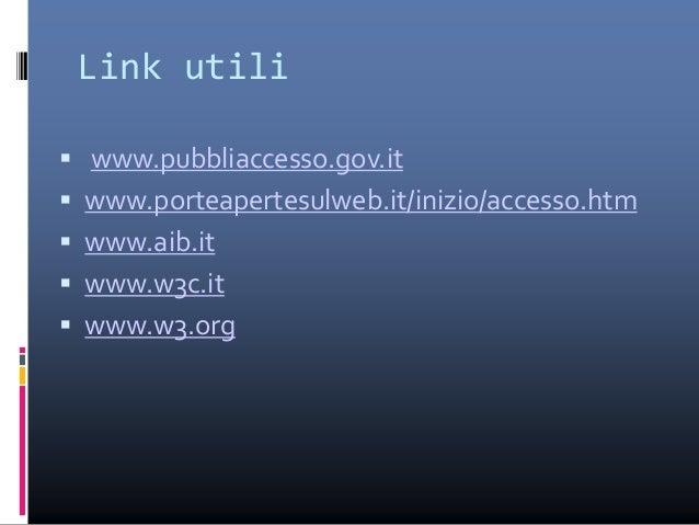 Cos'è un documento accessibile  Un documento è una frase scritta in un qualche linguaggio che abbia un contenuto, una str...