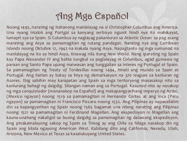 Ang Mga Español Noong 1492, narating ng Italianong manlalayag na si Christopher Columbus ang America. Una nyang inialok an...