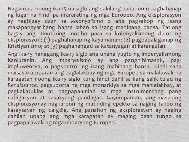Nagsimula noong ika-15 na siglo ang dakilang panahon o paghahanap ng lugar na hindi pa nrararating ng mga Europeo. Ang eks...