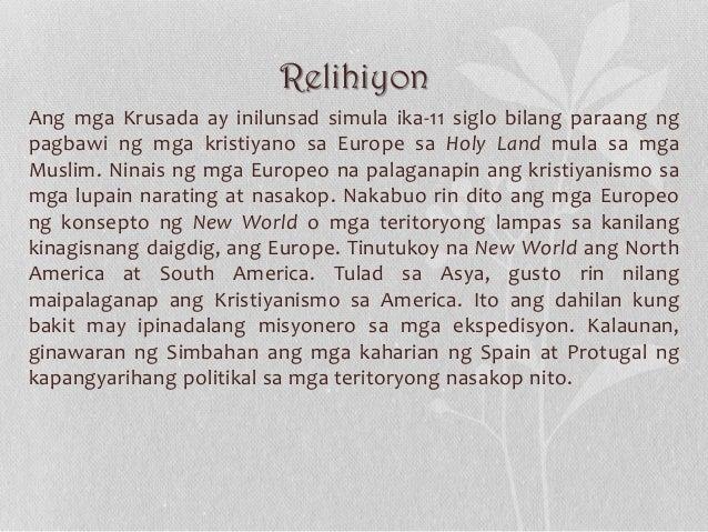 Relihiyon Ang mga Krusada ay inilunsad simula ika-11 siglo bilang paraang ng pagbawi ng mga kristiyano sa Europe sa Holy L...