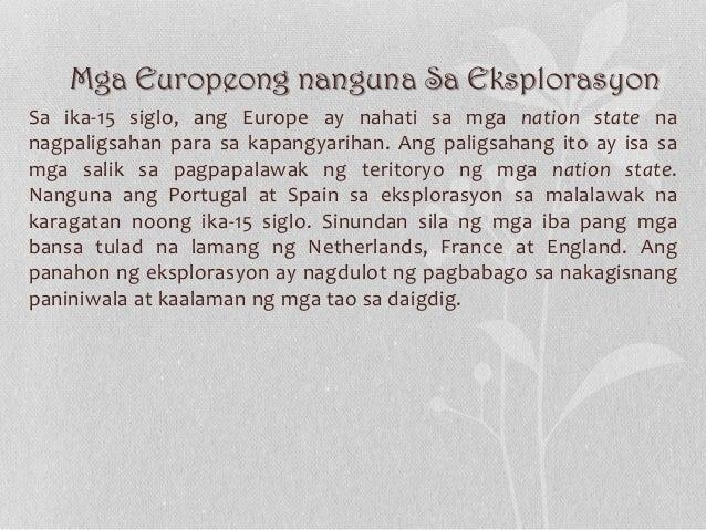 Mga Europeong nanguna Sa Eksplorasyon Sa ika-15 siglo, ang Europe ay nahati sa mga nation state na nagpaligsahan para sa k...