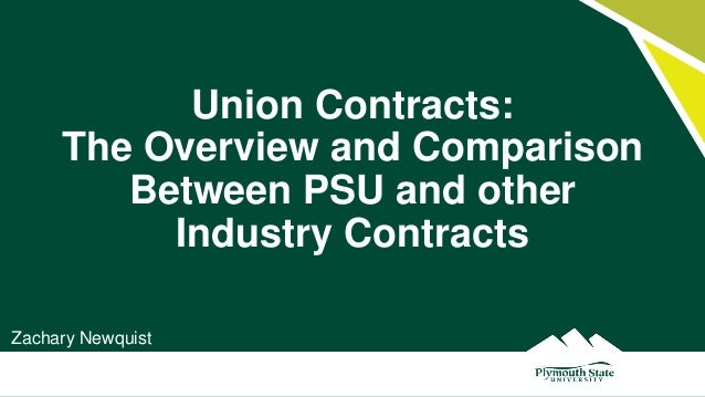 Union Contracts: The Overview and Comparison Between PSU and other Industry Contracts Zachary Newquist