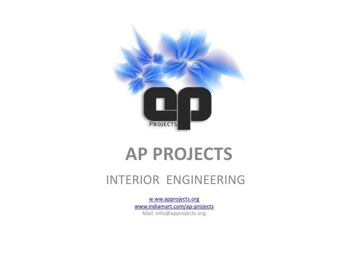 AP PROJECTSu003cbr /u003eINTERIOR ENGINEERINGu003cbr /u003ew Ww.approjects ...