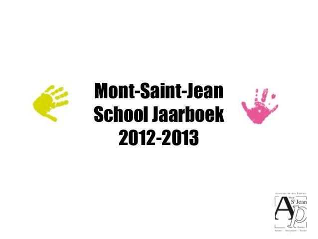 Mont-Saint-JeanSchool Jaarboek   2012-2013