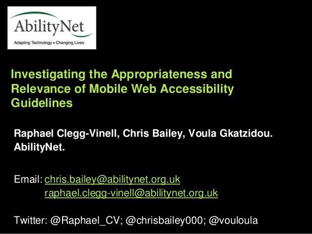 Raphael Clegg-Vinell, Chris Bailey, Voula Gkatzidou. AbilityNet. Email: chris.bailey@abilitynet.org.uk raphael.clegg-vinel...