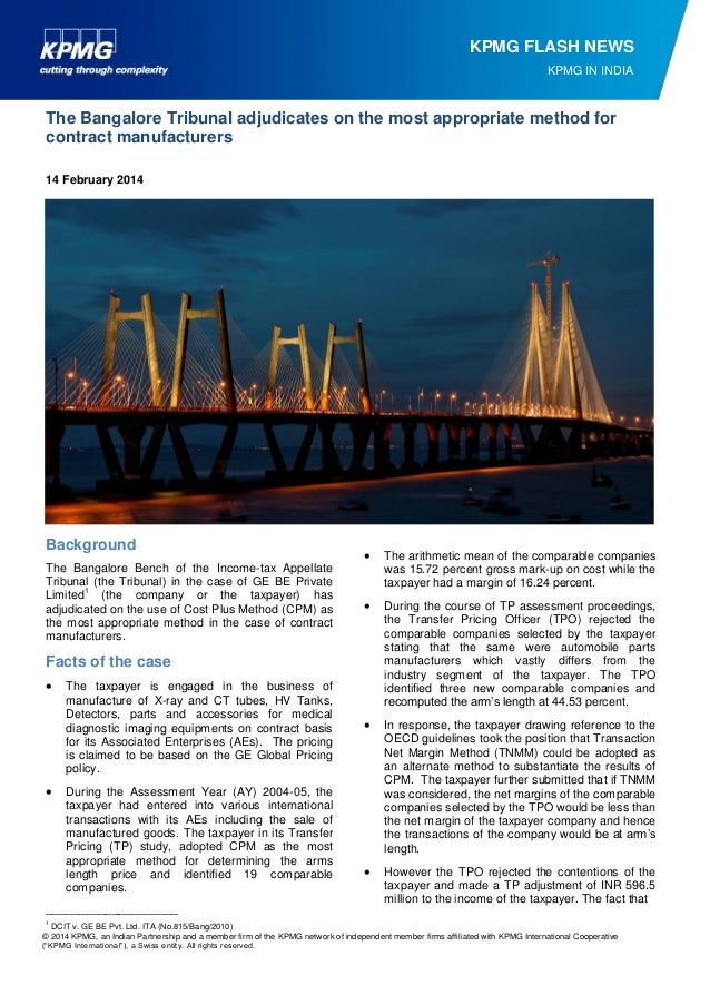 KPMG FLASH NEWS KPMG IN INDIA  The Bangalore Tribunal adjudicates on the most appropriate method for contract manufacturer...