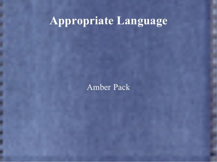 appropriate language