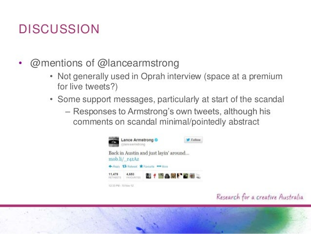 DISCUSSION • @mentions of @lancearmstrong • Not generally used in Oprah interview (space at a premium for live tweets?) • ...