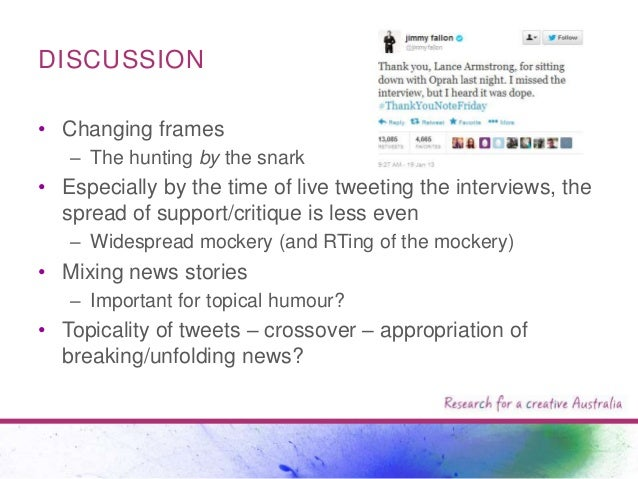 DISCUSSION • Changing frames – The hunting by the snark  • Especially by the time of live tweeting the interviews, the spr...