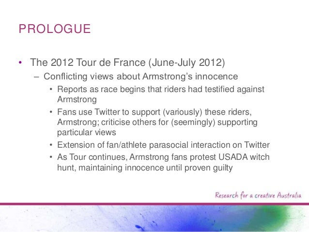 """PROLOGUE • The 2012 Tour de France (June-July 2012) – Conflicting views about Armstrong""""s innocence • Reports as race begi..."""