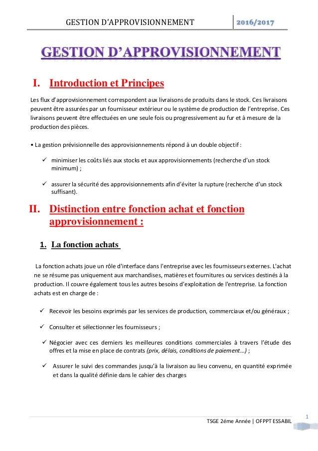 GESTION D'APPROVISIONNEMENT / TSGE 2éme Année   OFPPT ESSABIL 1 I. Introduction et Principes Les flux d'approvisionnement ...