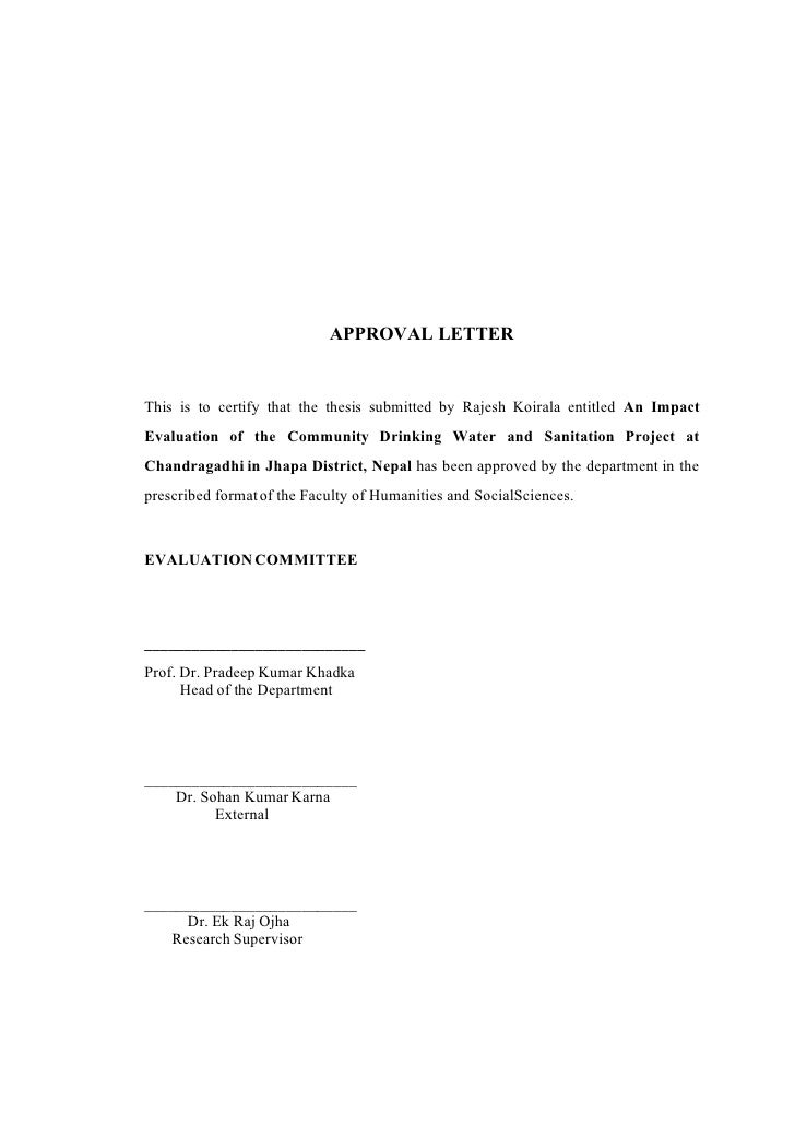 APPROVAL LETTER   This is to certify that the thesis submitted by Rajesh Koirala entitled An Impact Evaluation of the Comm...