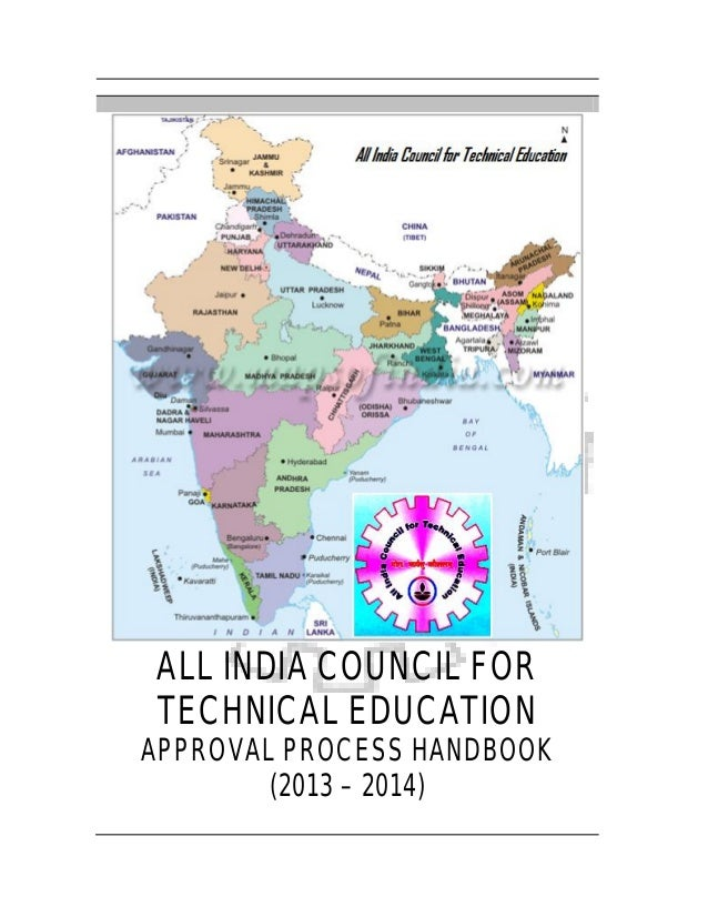 ALL INDIA COUNCIL FORTECHNICAL EDUCATIONAPPROVAL PROCESS HANDBOOK        (2013 – 2014)