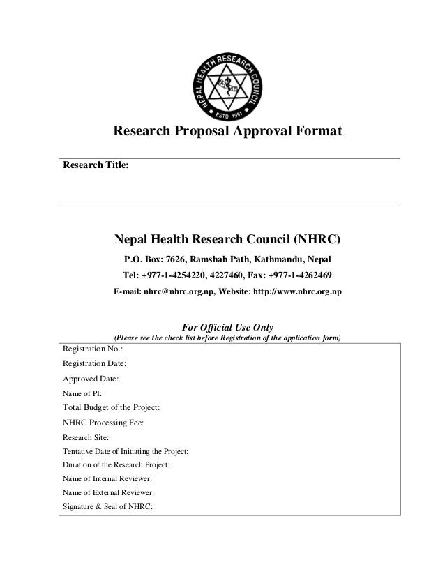 Research Proposal Approval Format Research Title: Nepal Health Research  Council (NHRC) P.O. Box ...  How To Write An Official Proposal
