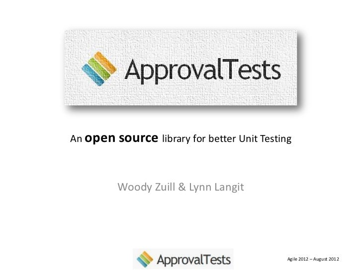 Approval Tests at Agile 2012