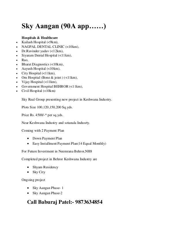 Sky Aangan (90A app……) Hospitals & Healthcare  Kailash Hospital (<9km),  NAGPAL DENTAL CLINIC (<10km),  Dr.Ravinder yad...