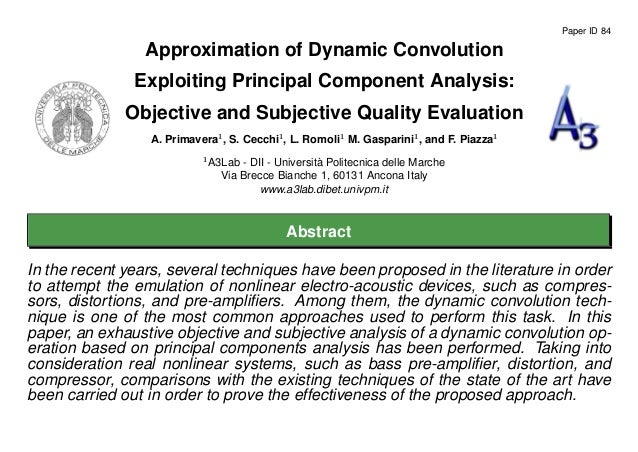 Paper ID 84Approximation of Dynamic ConvolutionExploiting Principal Component Analysis:Objective and Subjective Quality Ev...