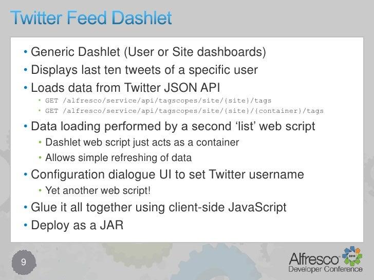 Code Walk Though<br />8<br />Client-side JS source/web/components/dashlets/site-tags.js<br />Web script config/alfresco/si...