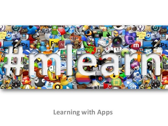 Learning with Apps