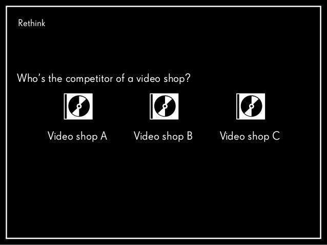 Disrupt Video shop Streaming service