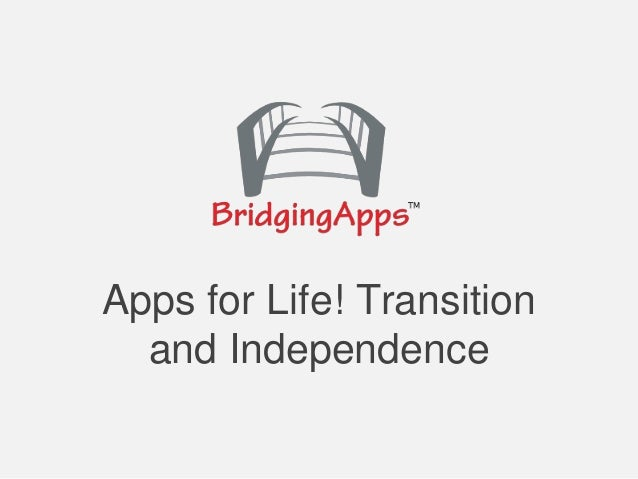 Apps for Life! Transition and Independence