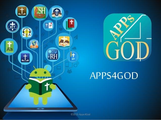 APPS4GOD ©2015 Apps4God