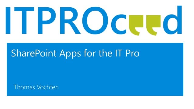 SharePoint Apps for the IT Pro Thomas Vochten