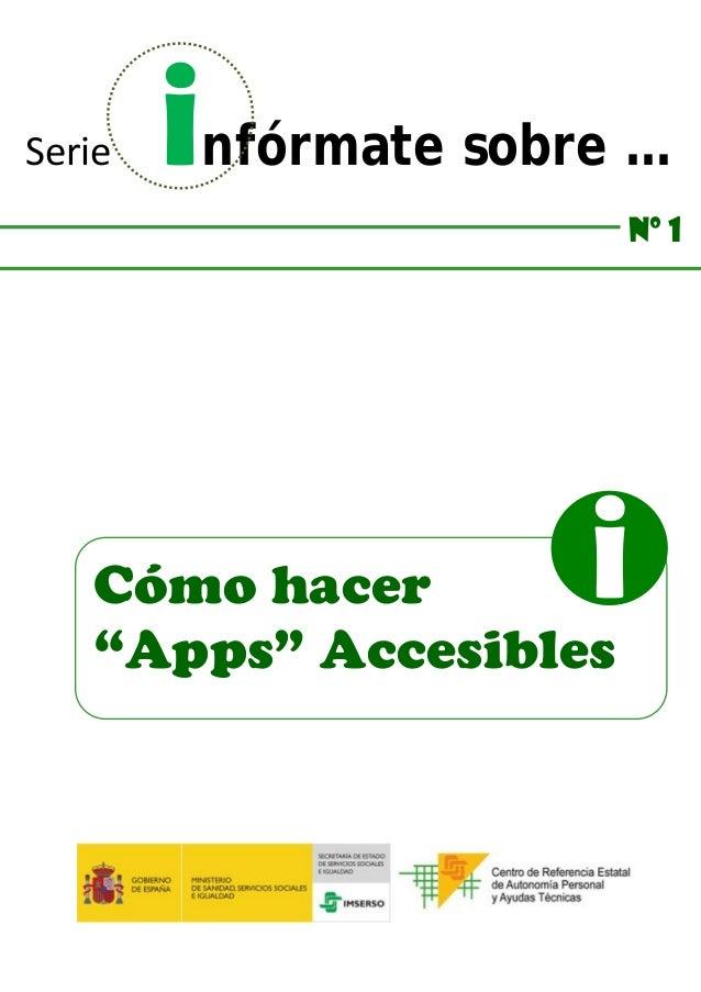 """Serie infórmate sobre … Nº 1 Cómo hacer """"Apps"""" Accesibles i"""