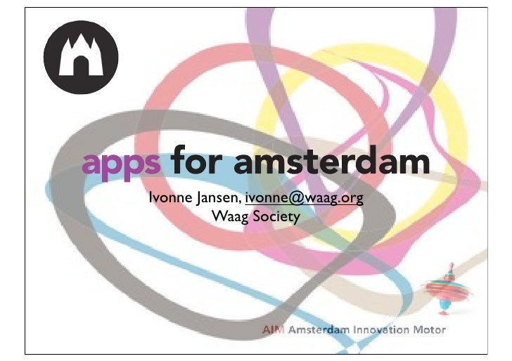 Ivonne Jansen, ivonne@waag.org         Waag Society