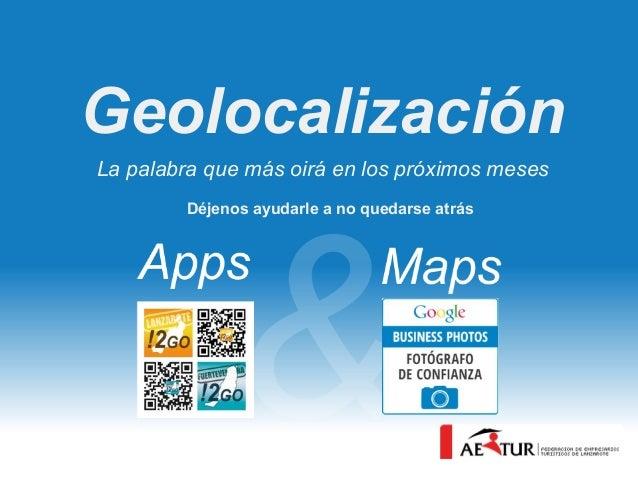 Geolocalización La palabra que más oirá en los próximos meses Déjenos ayudarle a no quedarse atrás
