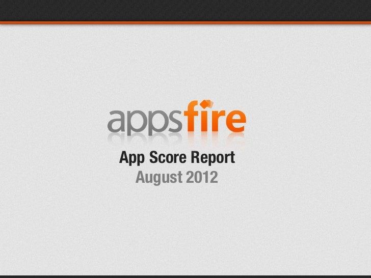 App Score Report  August 2012