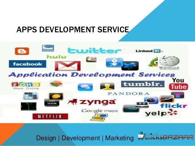 APPS DEVELOPMENT SERVICE Design | Development | Marketing