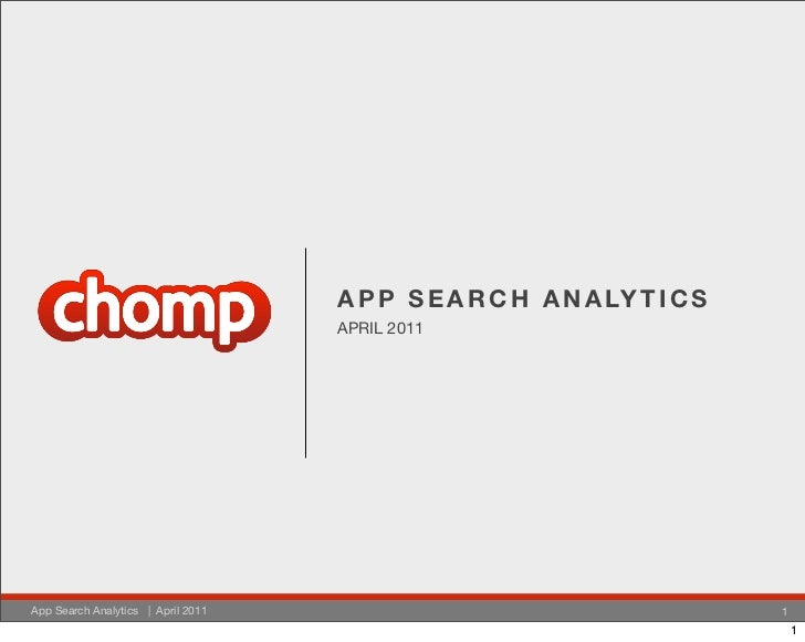 A P P S E A R C H A N A LY T I C S                                    APRIL 2011App Search Analytics | April 2011         ...