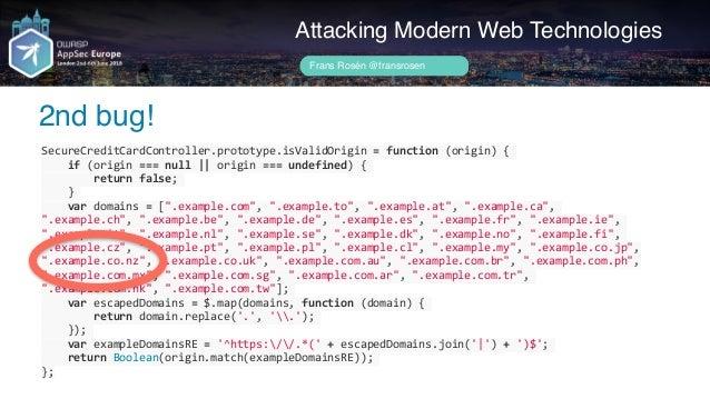 Author name her .nz is allowed since 2015! Attacking Modern Web Technologies Frans Rosén @fransrosen https://en.wikipedia....