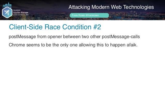 Author name her postMessage-tracker Speedbumps Attacking Modern Web Technologies Frans Rosén @fransrosen