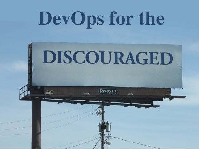 DevOps for the